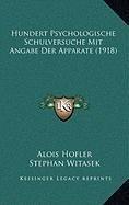 9781168924605: Hundert Psychologische Schulversuche Mit Angabe Der Apparate (1918) (German Edition)