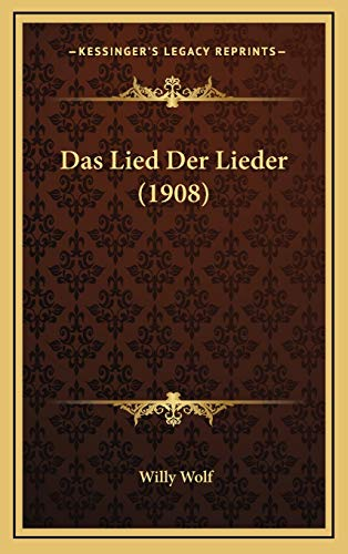 9781168926043: Das Lied Der Lieder (1908) (German Edition)