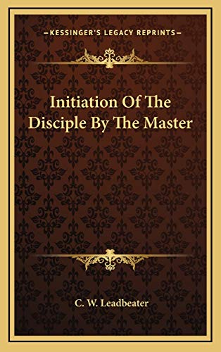 9781168929143: Initiation Of The Disciple By The Master