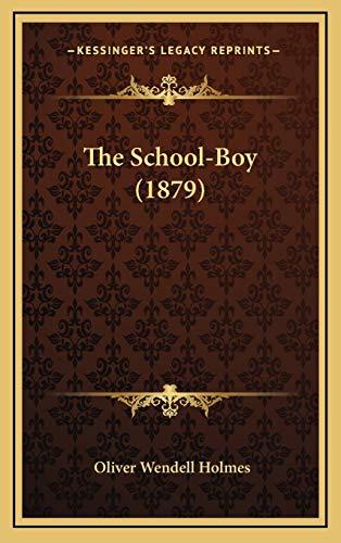 9781168930729: The School-Boy (1879)