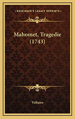 9781168936875: Mahomet, Tragedie (1743) (French Edition)