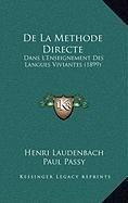 9781168942579: De La Methode Directe: Dans L'Enseignement Des Langues Viviantes (1899) (French Edition)
