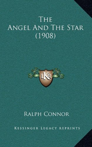 9781168950611: The Angel And The Star (1908)