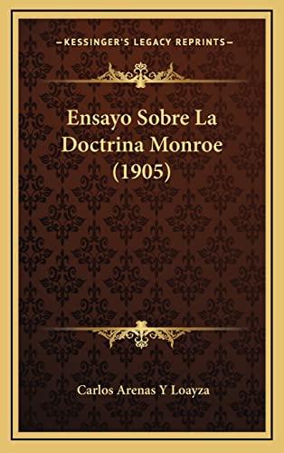 9781168956507: Ensayo Sobre La Doctrina Monroe (1905)