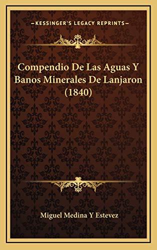 9781168959010: Compendio de Las Aguas y Banos Minerales de Lanjaron (1840)