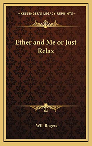 9781168960641: Ether and Me or Just Relax