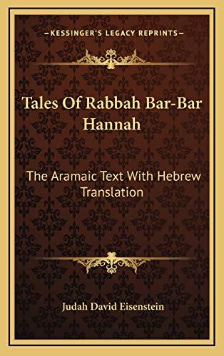 9781168961242: Tales Of Rabbah Bar-Bar Hannah: The Aramaic Text With Hebrew Translation