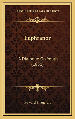 9781168963406: Euphranor: A Dialogue On Youth (1851)