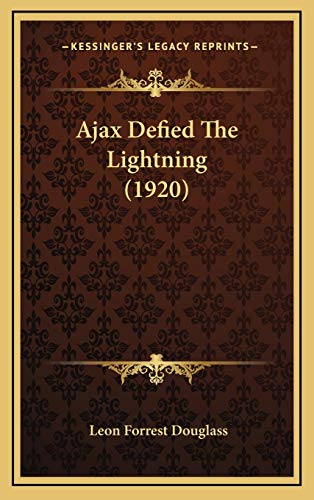 9781168967466: Ajax Defied The Lightning (1920)