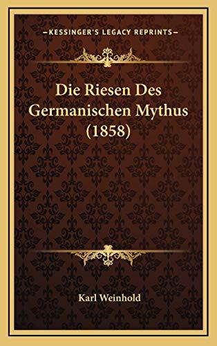 9781168973962: Die Riesen Des Germanischen Mythus (1858)