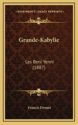 9781168974402: Grande-Kabylie: Les Beni Yenni (1887) (French Edition)