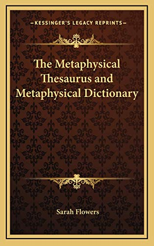 9781168974754: The Metaphysical Thesaurus and Metaphysical Dictionary