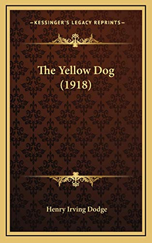 9781168977793: The Yellow Dog (1918)