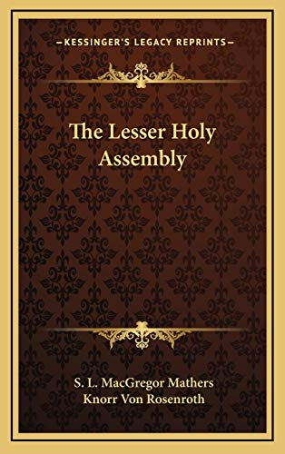 9781168988355: The Lesser Holy Assembly