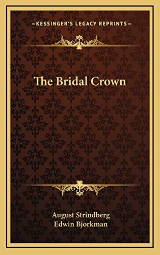 9781168988447: The Bridal Crown