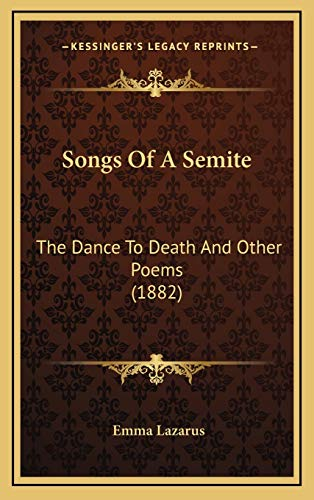 9781168990266: Songs Of A Semite: The Dance To Death And Other Poems (1882)