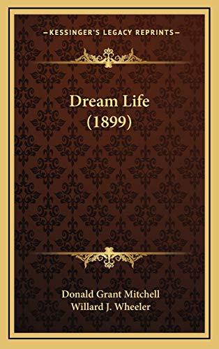 9781168991157: Dream Life (1899)