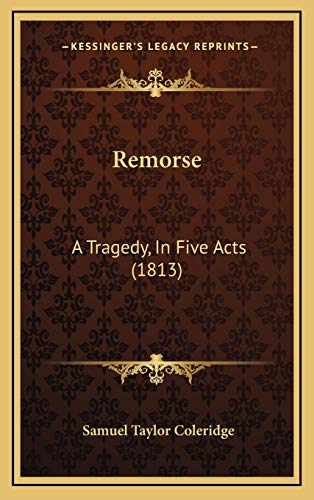 9781168994233: Remorse: A Tragedy, In Five Acts (1813)