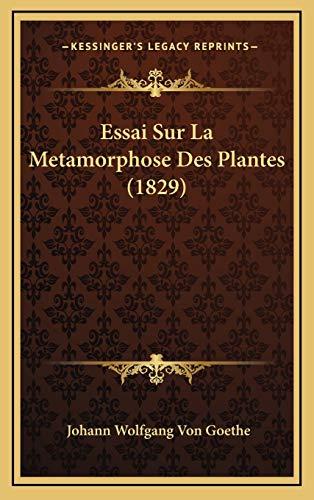 9781168997173: Essai Sur La Metamorphose Des Plantes (1829)