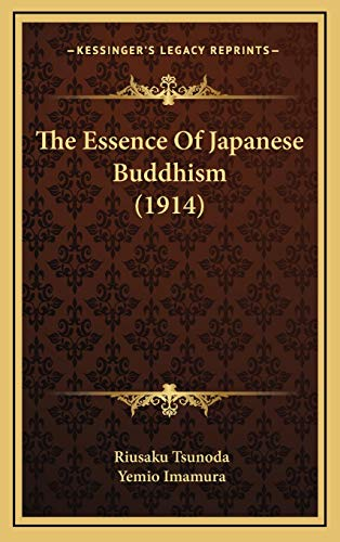 9781168998149: The Essence of Japanese Buddhism (1914)