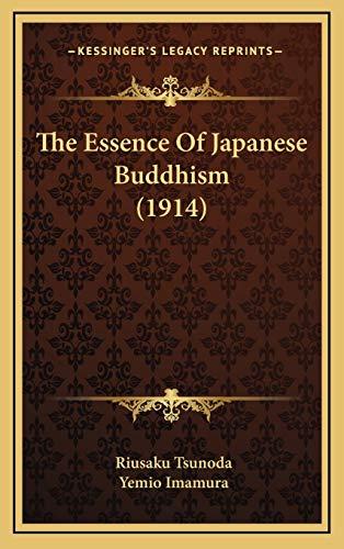 9781168998149: The Essence Of Japanese Buddhism (1914)