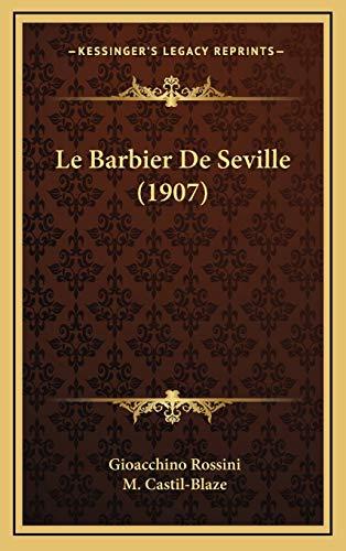 9781168999375: Le Barbier de Seville (1907)