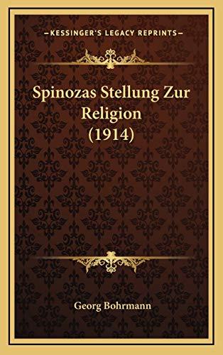 9781168999801: Spinozas Stellung Zur Religion (1914)