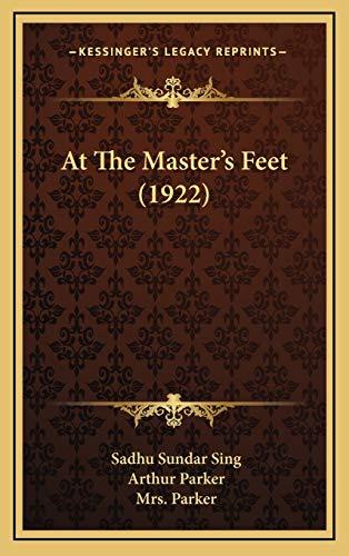 9781169008786: At The Master's Feet (1922)