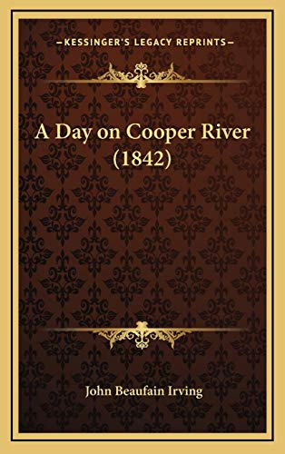 9781169009844: A Day on Cooper River (1842)