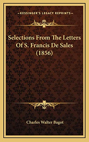 9781169013377: Selections From The Letters Of S. Francis De Sales (1856)