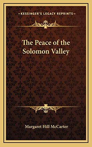 9781169016811: The Peace of the Solomon Valley