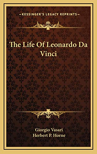 9781169017184: The Life Of Leonardo Da Vinci