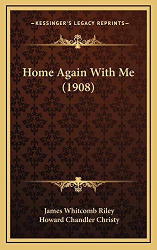 9781169018983: Home Again With Me (1908)