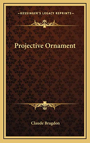 9781169031043: Projective Ornament