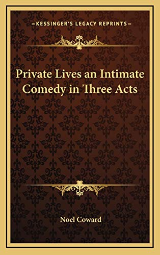 9781169031128: Private Lives an Intimate Comedy in Three Acts