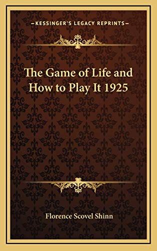 9781169031197: The Game of Life and How to Play It 1925
