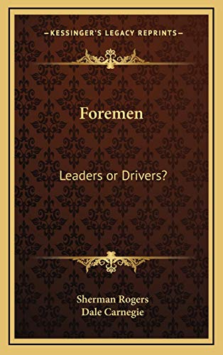 9781169031524: Foremen: Leaders or Drivers?