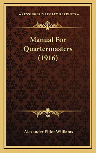 9781169036451: Manual for Quartermasters (1916)
