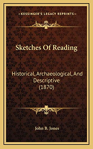 9781169037816: Sketches Of Reading: Historical, Archaeological, And Descriptive (1870)