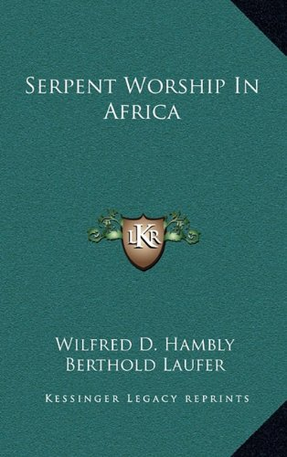 9781169046566: Serpent Worship In Africa