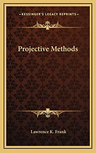 9781169046863: Projective Methods