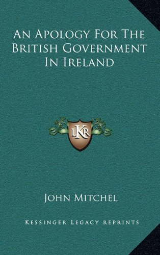 9781169047822: An Apology For The British Government In Ireland