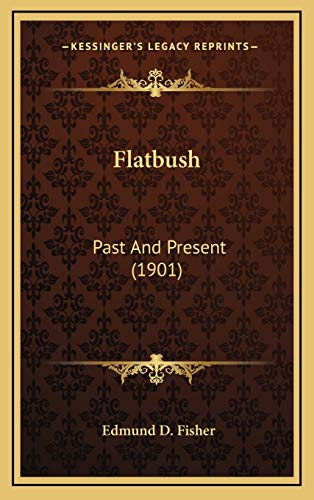 9781169048799: Flatbush: Past and Present (1901)