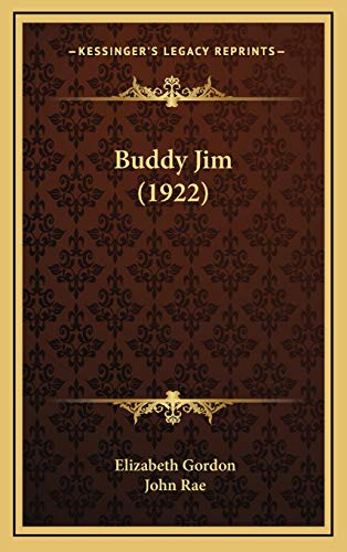 9781169050464: Buddy Jim (1922)
