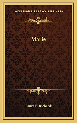 Marie (1169066011) by Laura E. Richards