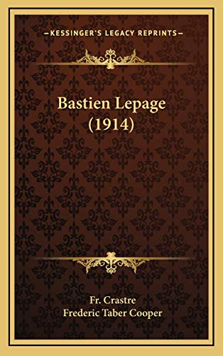 9781169067936: Bastien Lepage (1914)