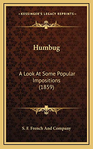 9781169069152: Humbug: A Look At Some Popular Impositions (1859)