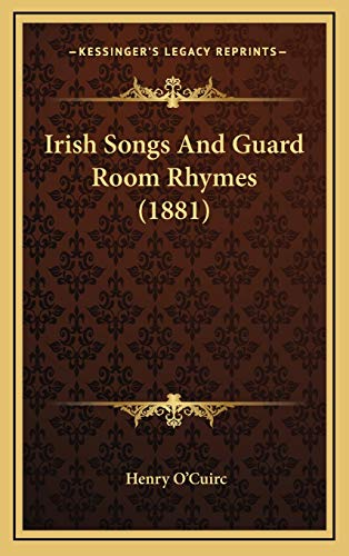 9781169071322: Irish Songs And Guard Room Rhymes (1881)