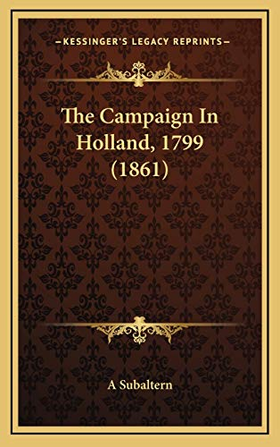 9781169071476: The Campaign In Holland, 1799 (1861)