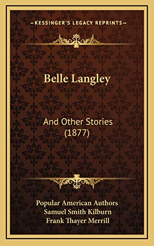 9781169074743: Belle Langley: And Other Stories (1877)